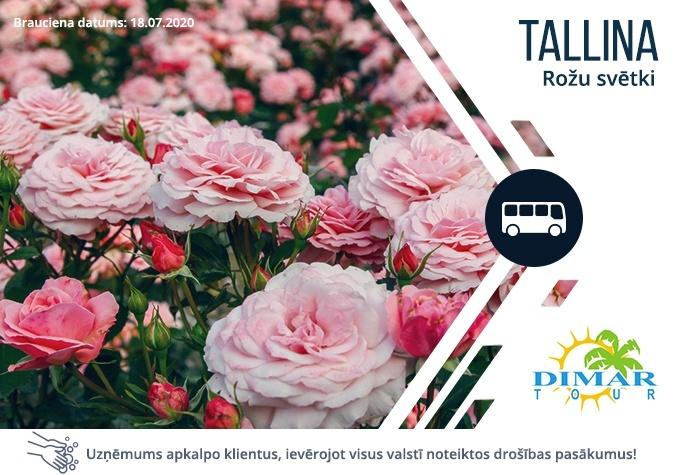 Apceļo Igauniju: Tallinas rožu svētki